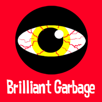 Brilliant Garbage